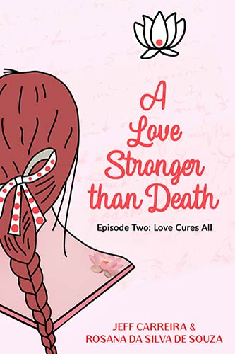 """Featured image for """"A Love Stronger than Death: Episode Two"""""""