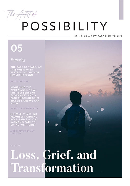 """Featured image for """"The Artist of Possibility: Loss, Grief and Transformation"""""""